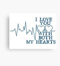 Nerd Valentines: Both my hearts. Canvas Print