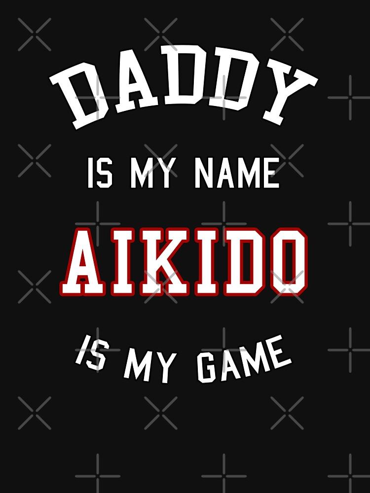 Aikido Daddy gift, AIkidoka  dad, father present by MDAM