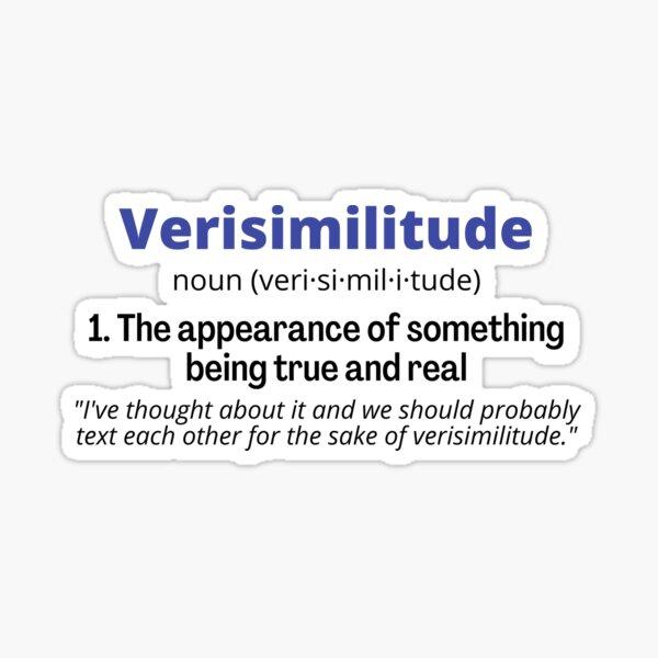 Verisimilitude Sticker