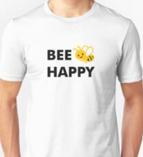 Don't Worry, Bee Happy Unisex T-Shirt