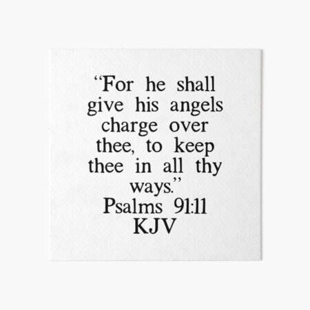 Psalms 91:11 KJV Art Board Print