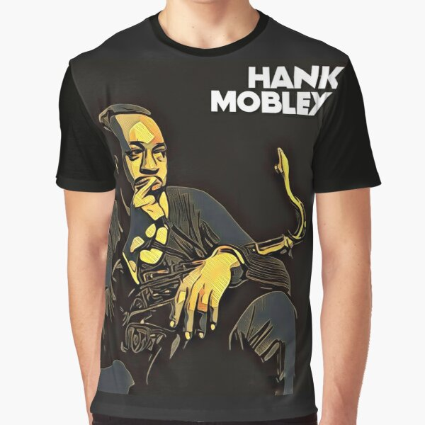 Hank Mobley Graphic T-Shirt