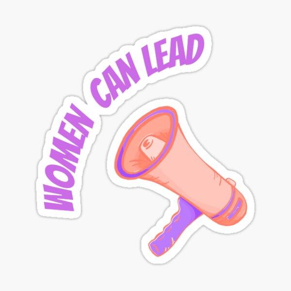 Women Can Lead Feminist Women Power Girl Power Design Sticker