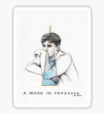 A Work in Progress Sticker
