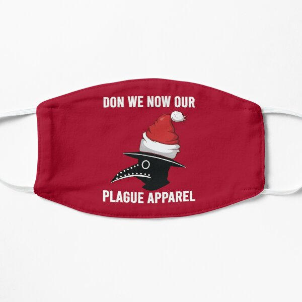 don we now our plague apparel  Flat Mask