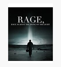 Interstellar - Rage Against the Dying of the Light Photographic Print