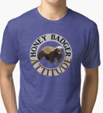 Honey Badger Attitude Tri-blend T-Shirt