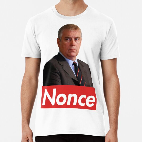 Prince Andrew Nonce  Premium T-Shirt