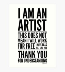 I Am an Artist Collection by Graphic Snob® Art Print