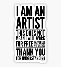 I Am an Artist Collection by Graphic Snob® Sticker