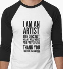 I Am an Artist Collection by Graphic Snob® T-Shirt