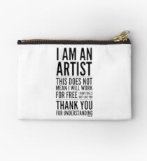 I Am an Artist Collection by Graphic Snob® Studio Pouch