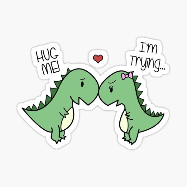 Dino Love! (Hug Me!) Sticker