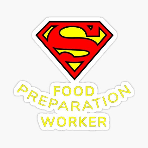 Food Preparation Worker Happy Superheroes Wear Best Christmas and Black Friday Appreciation Superhero Gift Sticker