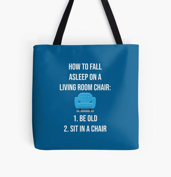 How to fall asleep in a chair All Over Print Tote Bag