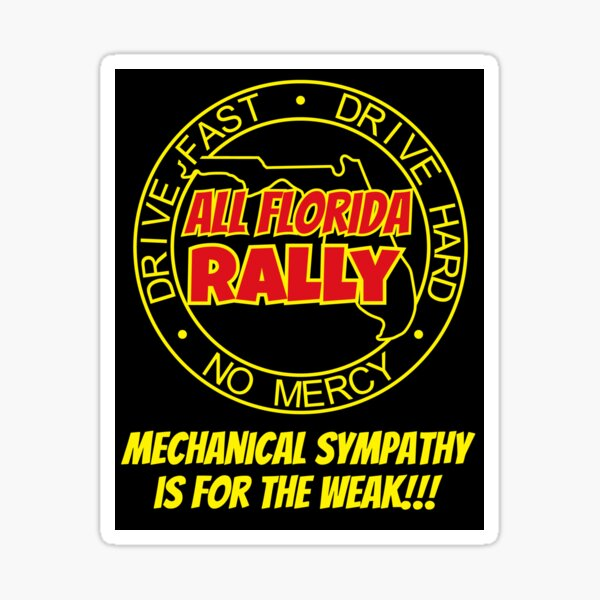 All Florida Rally - No Mechanical Sypmathy Allowed Sticker