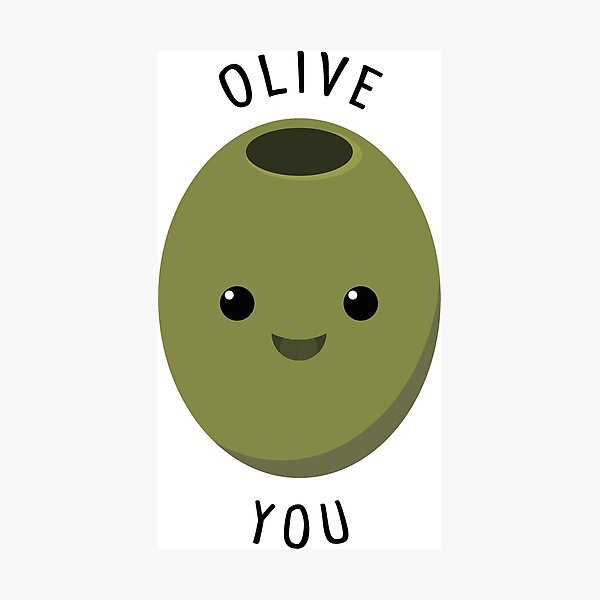 Olive You - Cute I Love You Pun Photographic Print