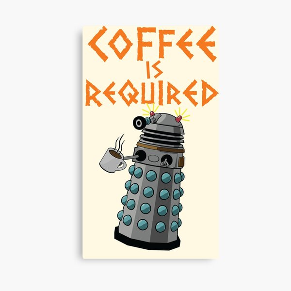 Coffee is Required Canvas Print