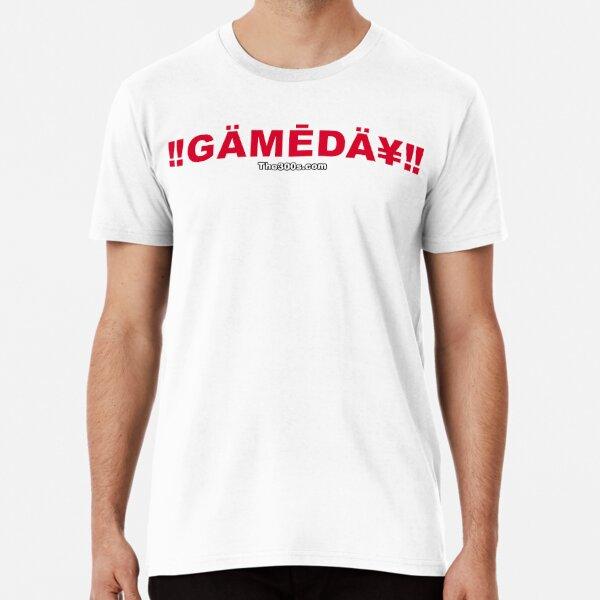Game Day! Premium T-Shirt