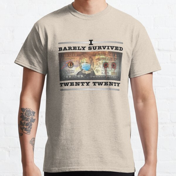 I Barely Survived 2020 Classic T-Shirt