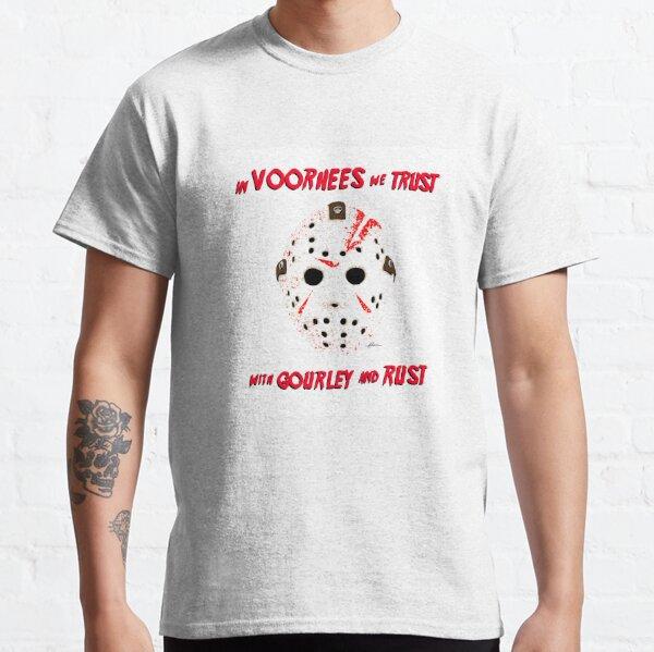 In Voorhees We Trust Classic T-Shirt
