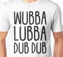 Rick and Morty - Wubba Lubba Dub Dub! Unisex T-Shirt
