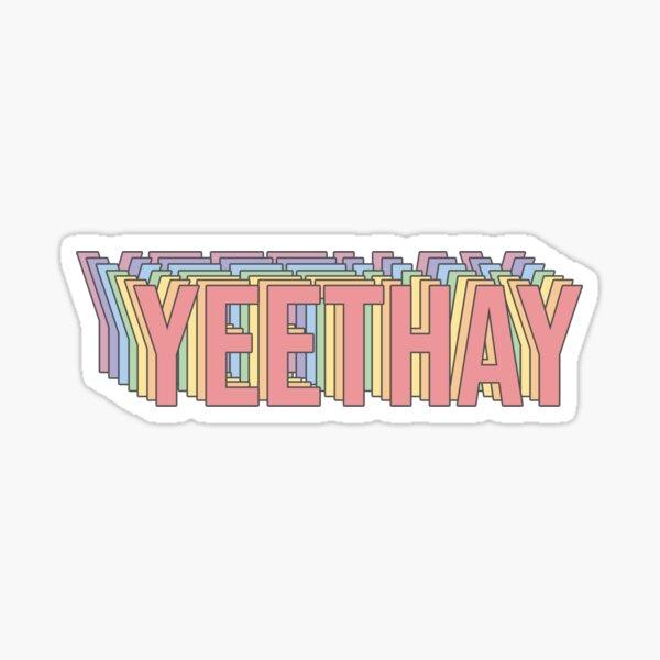 YEETHAY Sticker