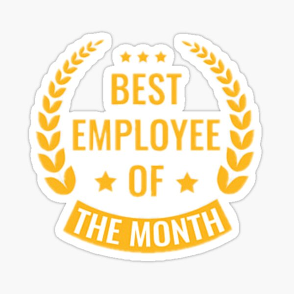 Best employee of the month- work from home graphic shirt Sticker