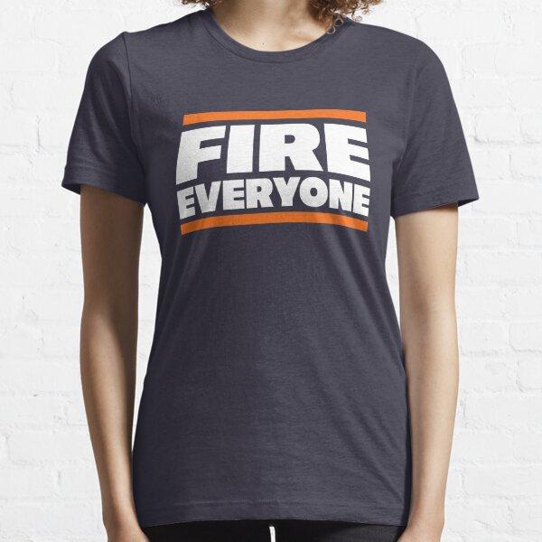 Fire Everyone Essential T-Shirt