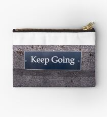 Keep Going Sign Studio Pouch