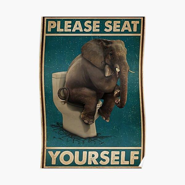 Éléphant, veuillez vous asseoir Poster