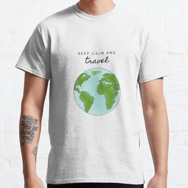 Keep calm and travel Classic T-Shirt