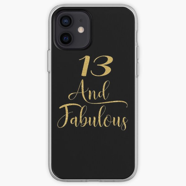 Girls 13 Years Old And Fabulous Girl 13th Birthday print iPhone Soft Case