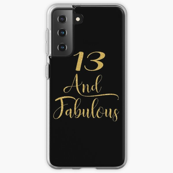 Girls 13 Years Old And Fabulous Girl 13th Birthday print Samsung Galaxy Soft Case