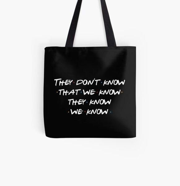 Ils ne savent pas que nous savons ... Tote bag doublé