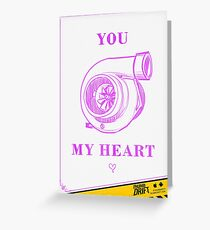 Valentine's Day Card: You Turbocharge My Heart Greeting Card