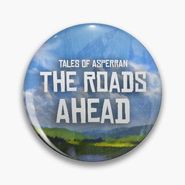 Roads Ahead Pin