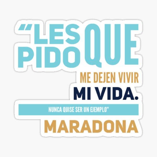 Diego Armando Maradona, frases célebres Pegatina