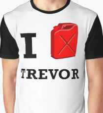I Love Trevor Graphic T-Shirt