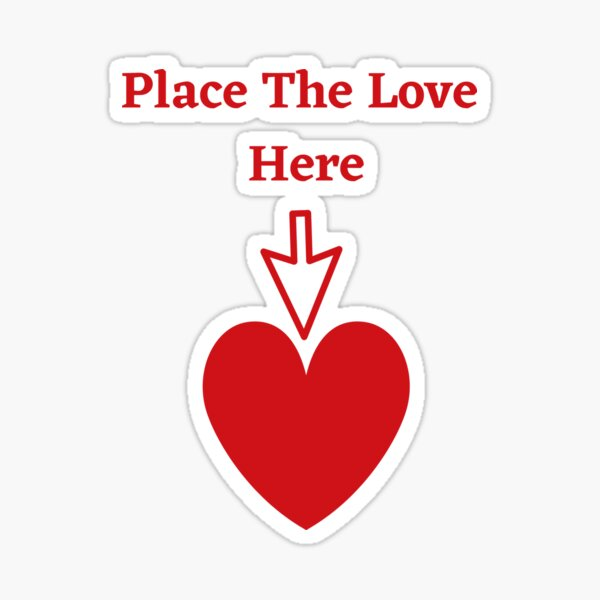 The Place For Love Sticker