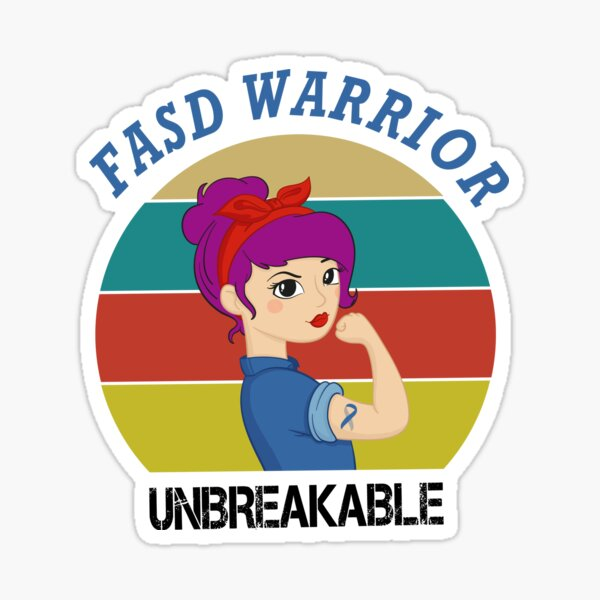 Fetal Alcohol Spectrum Disorder FASD Warrior Unbreakable Women With Vintage / FASD Awareness Gift Sticker