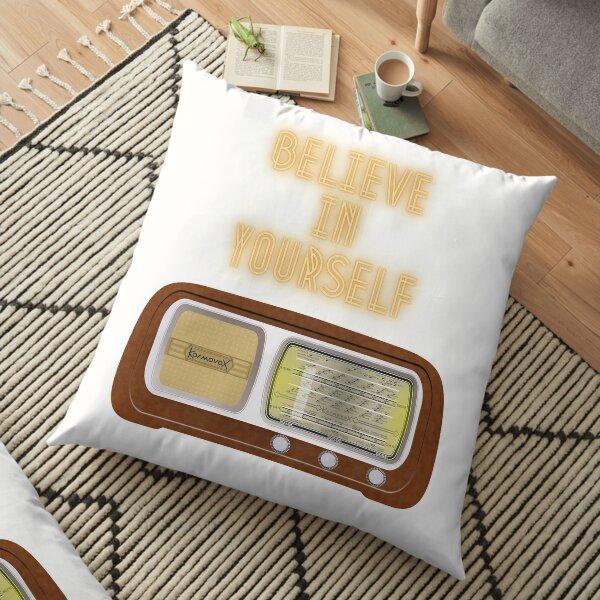 believe in yourself Floor Pillow