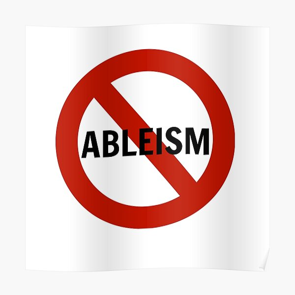 No Ableism Poster
