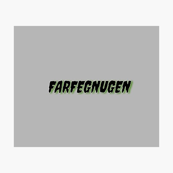 Farfegnugen Gifts Merchandise Redbubble Want to discover art related to farfegnugen? redbubble