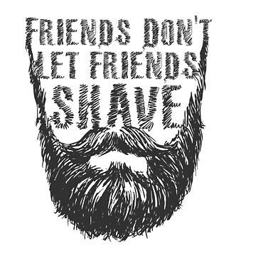 Friends Don't Let Friends Shave Sticker de leiderdesign