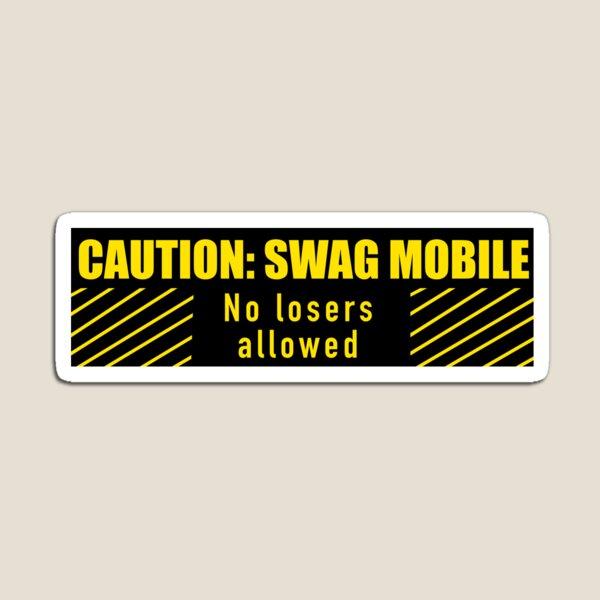 Swag Mobile bumper sticker Magnet
