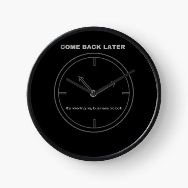 Minding My business O'Clock Clock