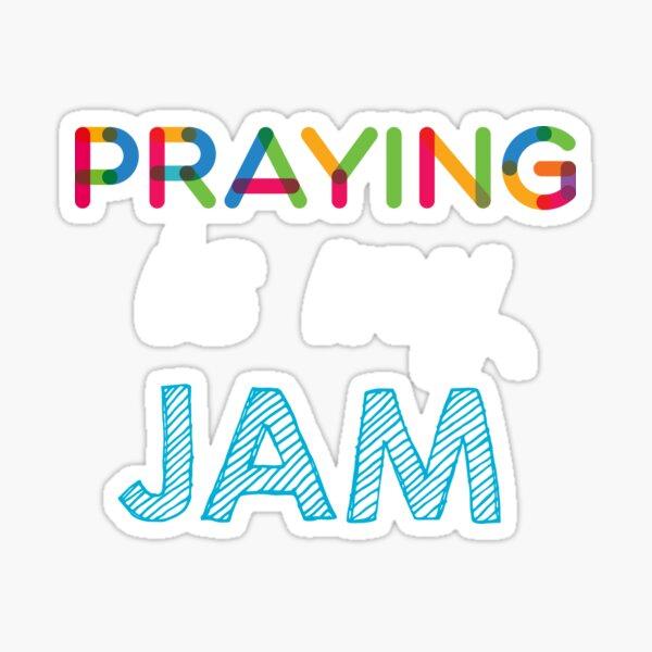 Praying est mon Jam. Dr�le Praying Conception Sticker