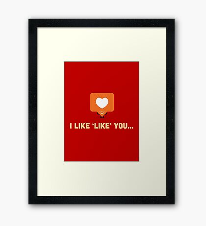 Character Building - 'Like' Like Framed Print