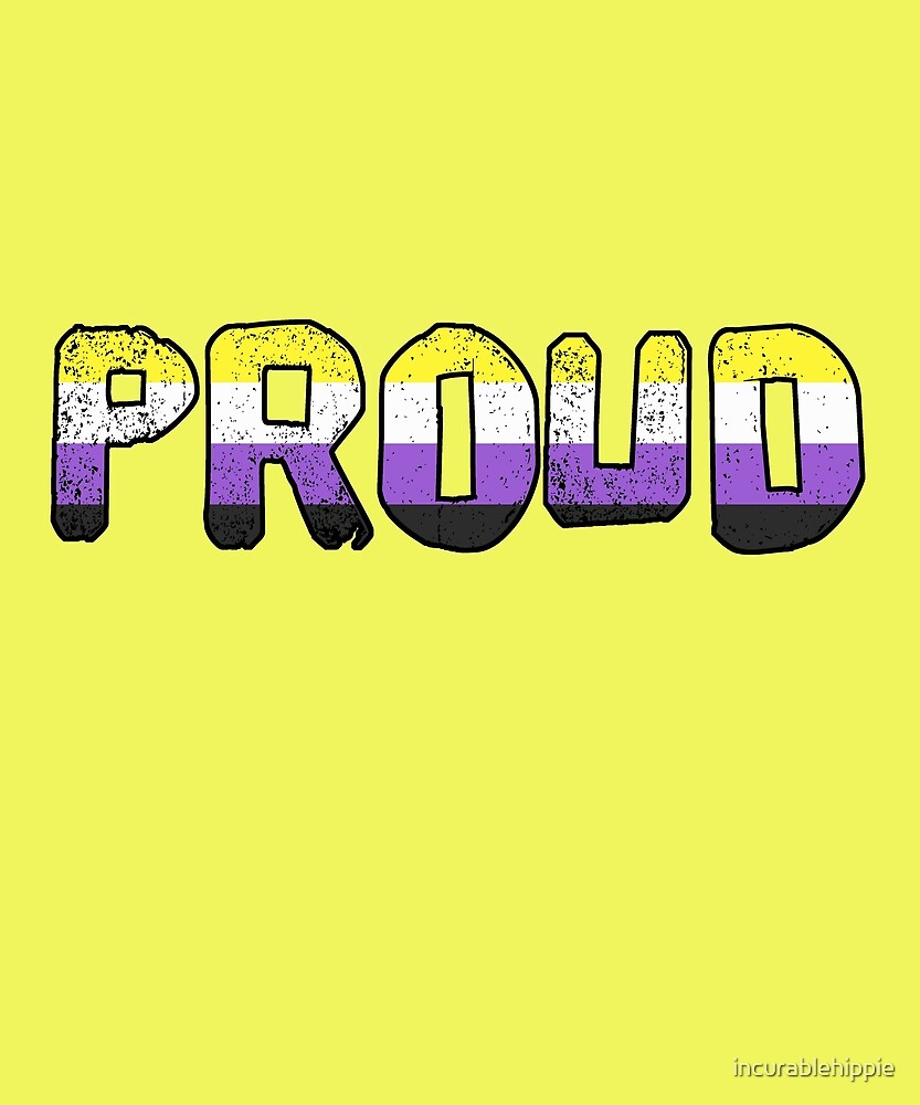 PROUD non-binary enby flag LGBTQIA by incurablehippie